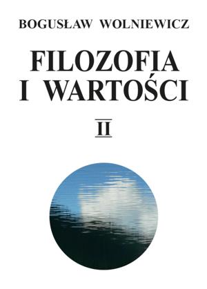 pol_pm_Filozofia-i-wartosci-Tom-II-8788_1